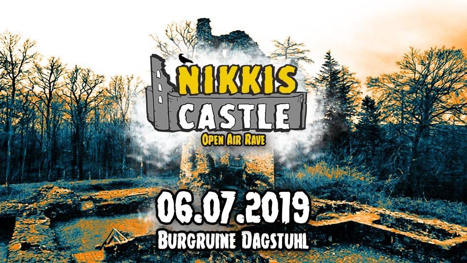 Nikkis Raves präsentiert Nikkis Castle Open Air Rave 2019