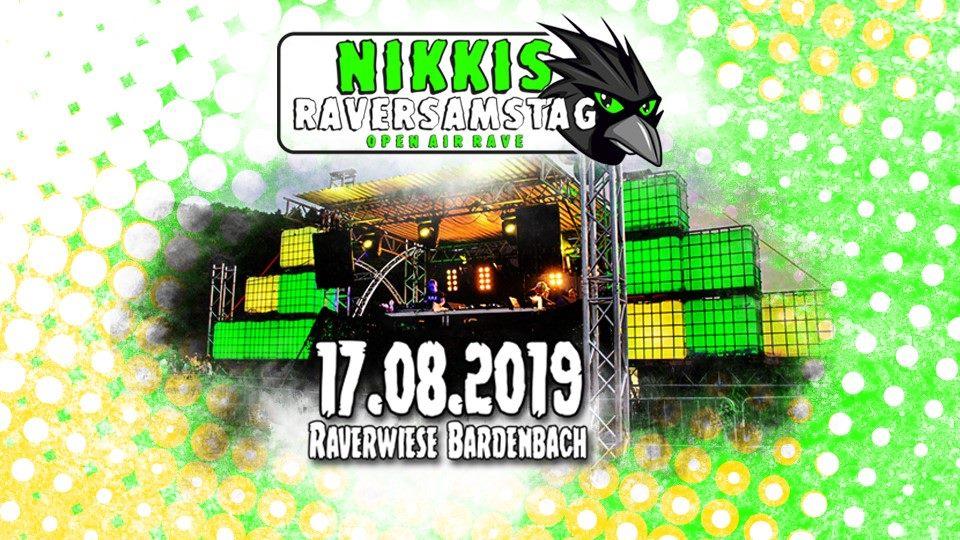 Nikkis Raves präsentiert Nikkis Raversamstag Open Air Rave 2019